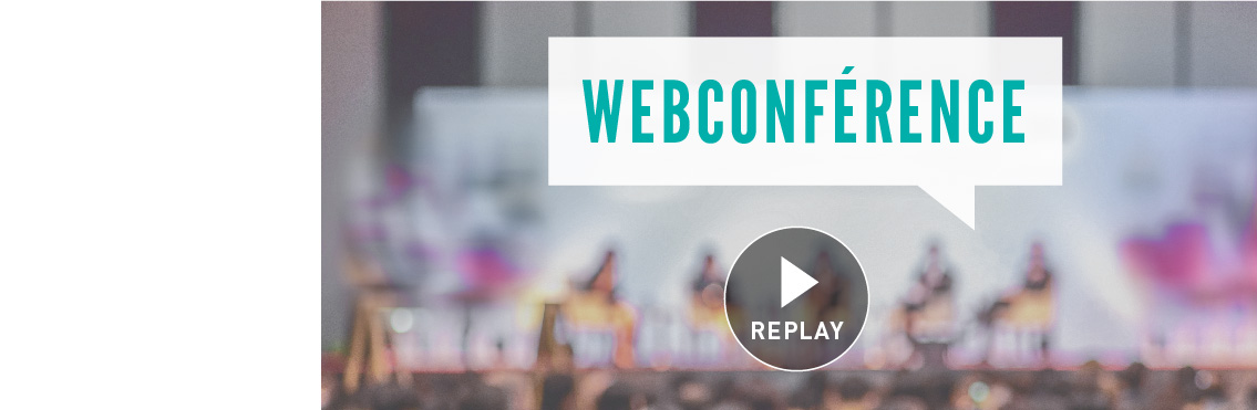 Replay webconférence